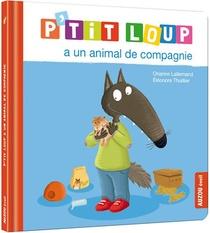 P'tit Loup A Un Animal De Compagnie