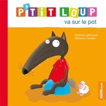 P'tit Loup Va Sur Le Pot