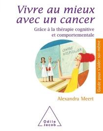 Vivre Au Mieux Avec Un Cancer
