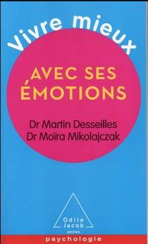 Vivre Mieux Avec Ses Emotions