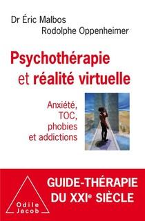 Psychotherapie Et Realite Virtuelle ; Anxiete, Toc, Phobies Et Addictions