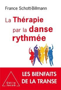 La Therapie Par La Danse Rythmee ; Les Bienfaits De La Transe