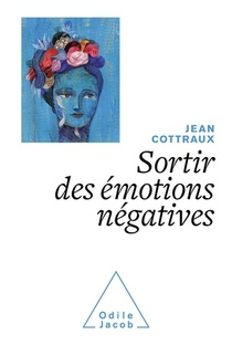 Sortir Des Emotions Negatives