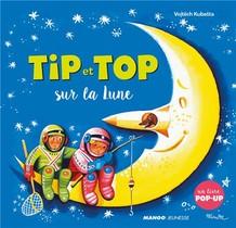 Tip Et Top ; Sur La Lune