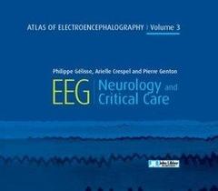 Atlas Of Electroencephalography V.3 ; Eeg, Neurology And Critical Care