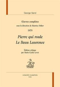 Pierre Qui Roule ; Le Beau Laurence