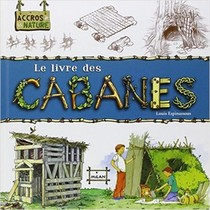 Le Livre Des Cabanes
