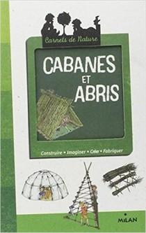 Cabanes Et Abris (3e Edition)