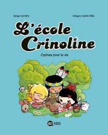 L'ecole Crinoline T.2 ; Copines Pour La Vie