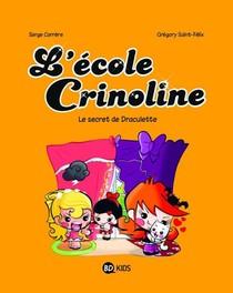 L'ecole Crinoline T.3 ; Le Secret De Draculette