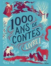 1000 Ans De Contes T.1