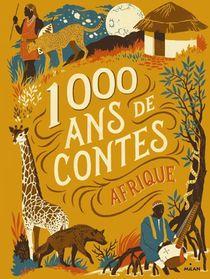 Mille Ans De Contes ; Afrique