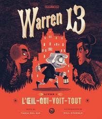 Warren 13 T.1 ; L'oeil-qui-voit-tout