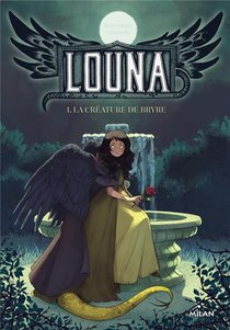 Louna, La Creature De Bryre