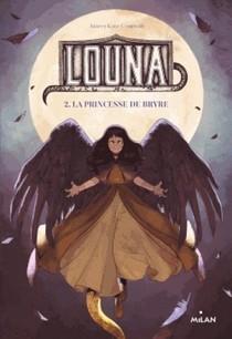 Louna, La Princesse De Bryre