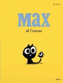 Max Et L'oiseau