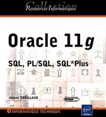 Oracle 11g ; Sql, Pl/sql, Sql*plus