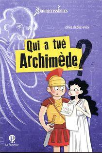 Qui A Tue Archimede ?