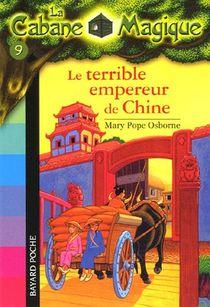 La Cabane Magique T.9 ; Le Terrible Empereur De Chine