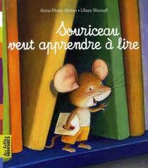Souriceau Veut Apprendre A Lire (edition 2009)