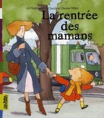 La Rentree Des Mamans (edition 2011)