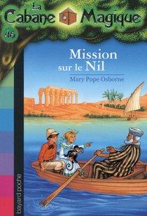 La Cabane Magique T.46 ; Mission Sur Le Nil