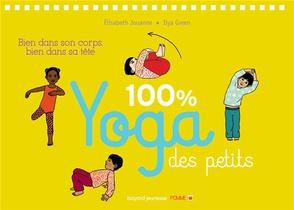 100% Yoga Des Petits + Dvd