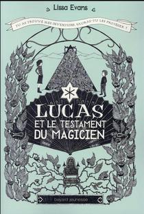 Lucas Et Les Machines Extraordinaires T.2