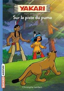 Yakari T.1 ; La Piste Du Puma