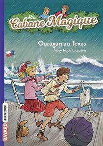 La Cabane Magique T.52 ; Ouragan Sur Une Ile Du Texas