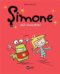Simone T.1 ; Joli Monstre !