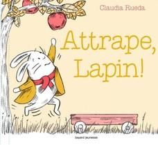 Attrape, Lapin !