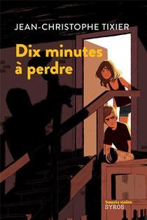 Dix Minutes A Perdre