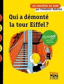Une Enquete De Nino : Qui A Demonte La Tour Eiffel ?