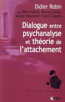 Dialogue Entre Psychanalyse Et Theorie De L'attachement