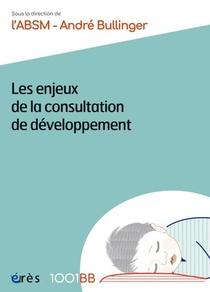 Les Enjeux De La Consultation De Developpement