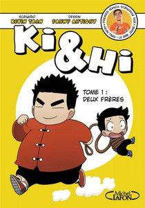 Ki & Hi T.1 ; Deux Freres