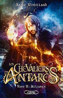 Les Chevaliers D'antares T.11 ; Alliance