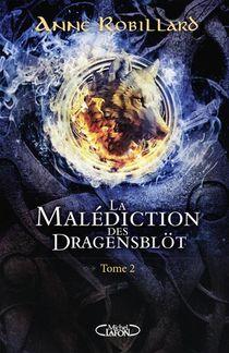 La Malediction Des Dragensblot T.2