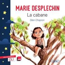 La Cabane ; Une Histoire Et... Oli