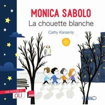 La Chouette Blanche ; Une Histoire Et... Oli