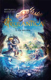 Rulantica ; L'ile Secrete