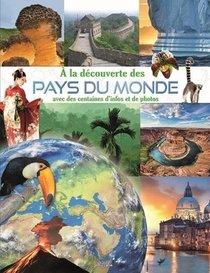 A La Decouverte Des Pays Du Monde