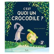 C'est Quoi Un Crocodile ?