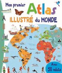Mon Premier Atlas Illustre Du Monde