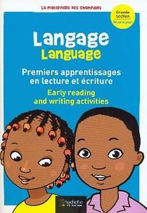 Langage Premiers Pas En Lecture Et Ecriture (bilingue) Maternelle Grande Section