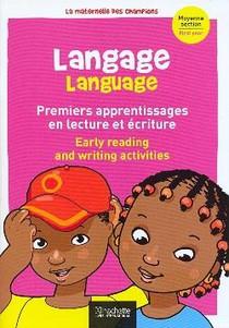 Langage Premiers Pas En Lecture Et Ecriture (bilingue) Maternelle Moyenne Section