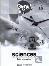 Gagne ! Sciences Sil Guide Pedagogique