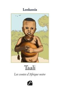 Taali ; Les Contes D'afrique Noire