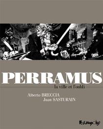 Perramus ; La Ville Et L'oubli